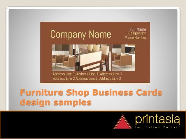 Business Cards printing for Furniture Shop  5. Furniture Shop Visiting Cards Designs Printasia in