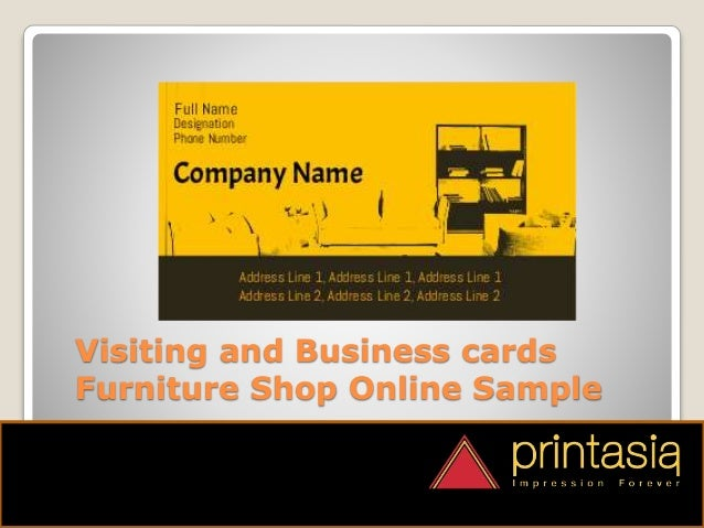 Visiting and Business cards Furniture Shop Online Sample. Furniture Shop Visiting Cards Designs Printasia in
