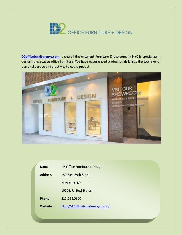 D2officefurniturenyc.com Is One Of The Excellent Furniture Showrooms In NYC  Is Specialize In Designing