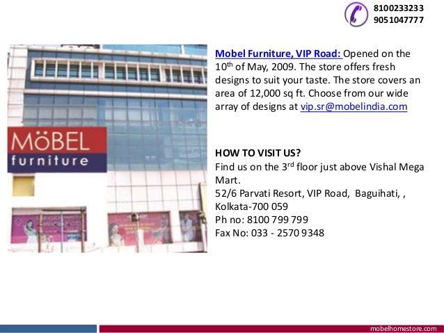 ... 7. 8100233233 9051047777 Mobelhomestore.com Mobel Furniture ...