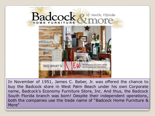 Furniture Stores South Florida. In November Of 1951, James C. Baber, Jr.  Was Offered The Chance ...