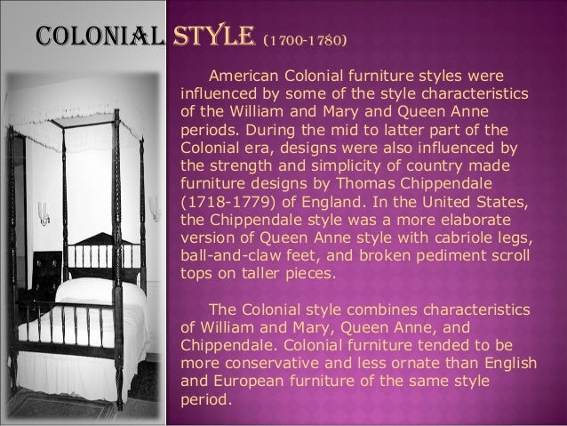 cOlOnial STylE  1700 1780   19. Furniture styles development timeline