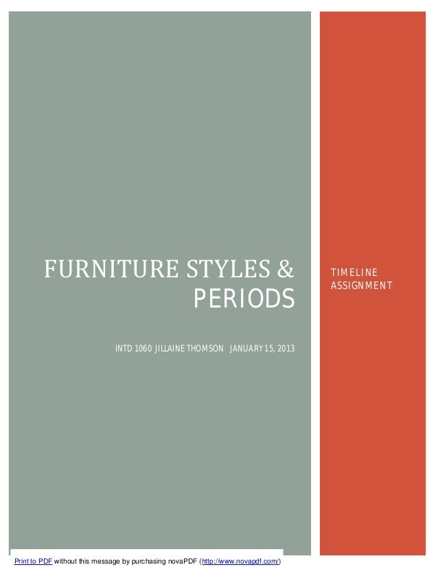 FURNITURE	STYLES	&	                                                         TIMELINE                                      ...
