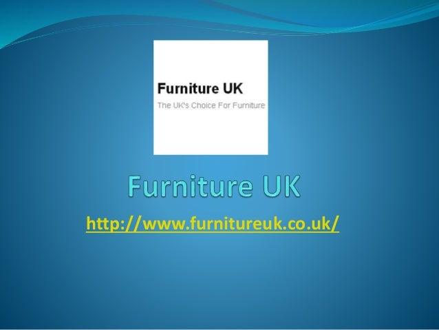 http://www.furnitureuk.co.uk/