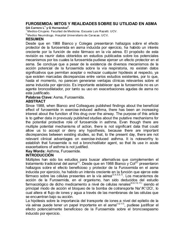 FUROSEMIDA: MITOS Y REALIDADES SOBRE SU UTILIDAD EN ASMA GA Carrero L1 y G Hernandez2 . 1 Medico-Cirujano. Facultad de Med...