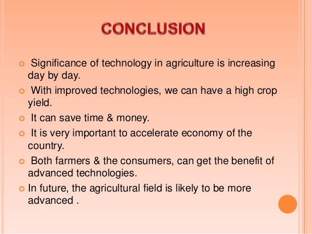 Use of Technologies in Agriculture