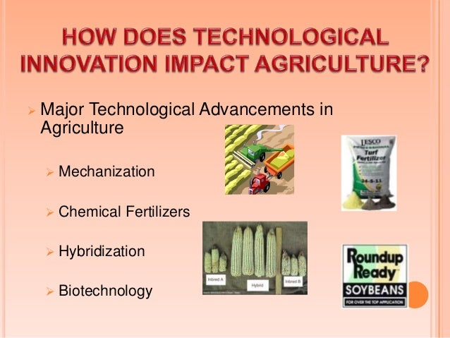 Pre & post harvesting technology  Energy saving technology  Environment protection technology  Information and Commun...
