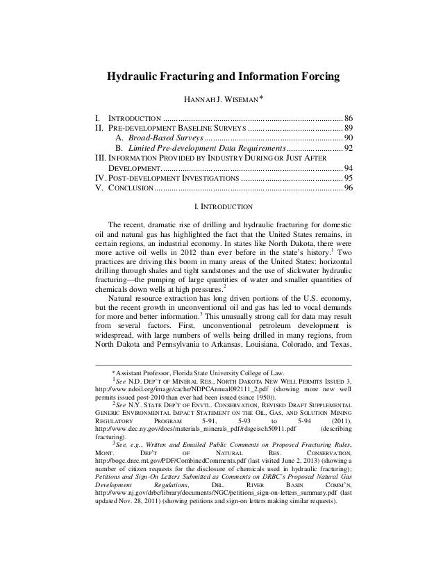 Hydraulic Fracturing and Information Forcing HANNAH J. WISEMAN I. INTRODUCTION .............................................