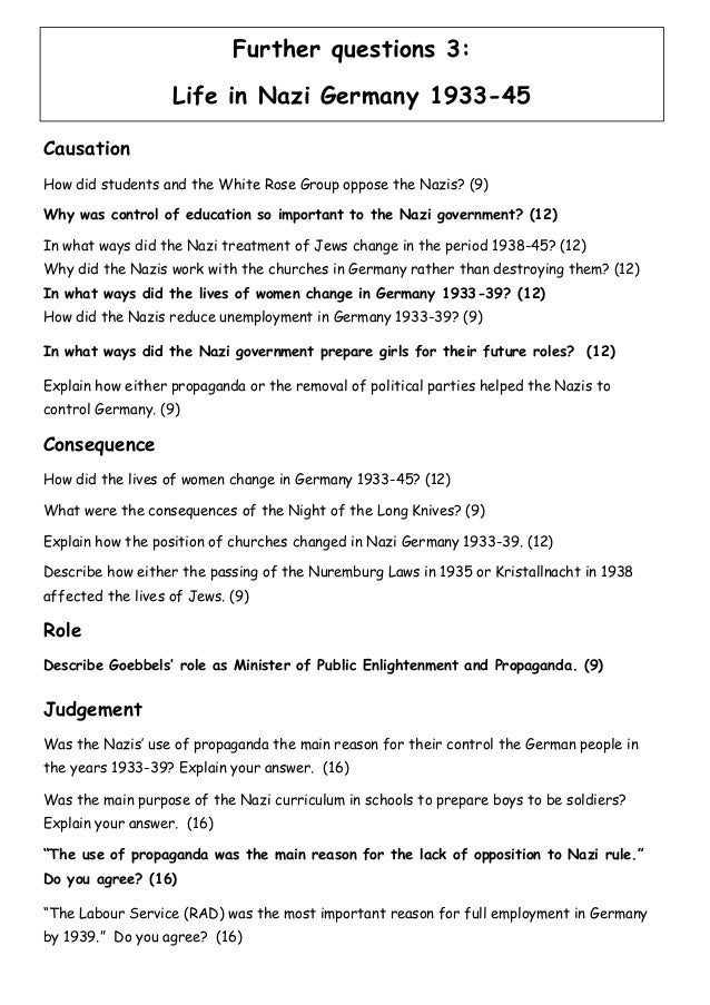 nazi germany essay questions This is an essay which assesses the extent to which nazi germany was a totalitarian regime, and whether hitler was a weak or strong ruler it consists of 1680 words and was written as part of the ib history hl course for the authoritarian rulers module.