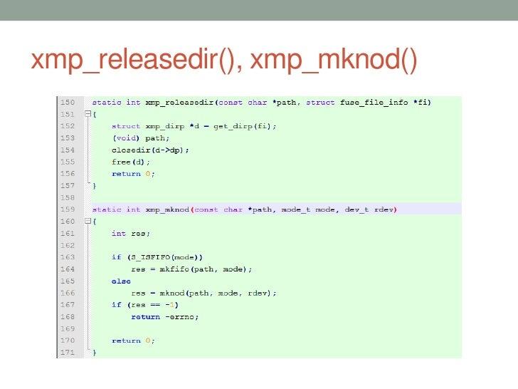 xmp_releasedir(), xmp_mknod()                                41