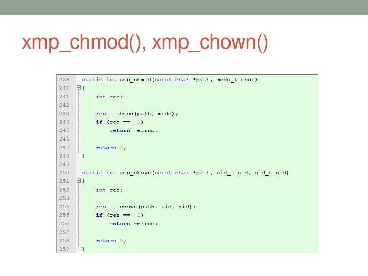 xmp_chmod(), xmp_chown()                           45