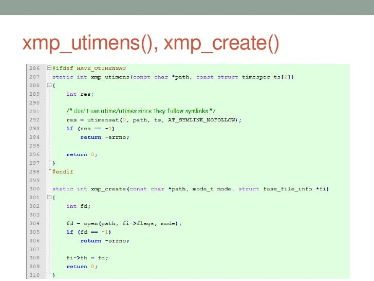 xmp_utimens(), xmp_create()                              47