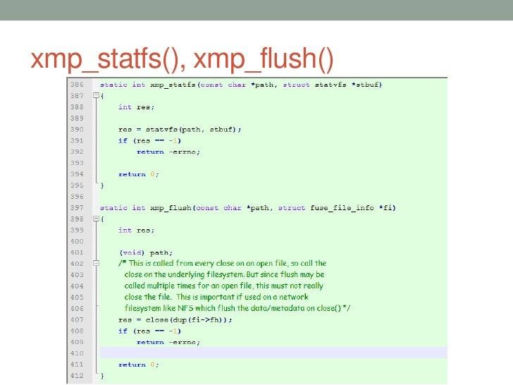 xmp_statfs(), xmp_flush()                            51