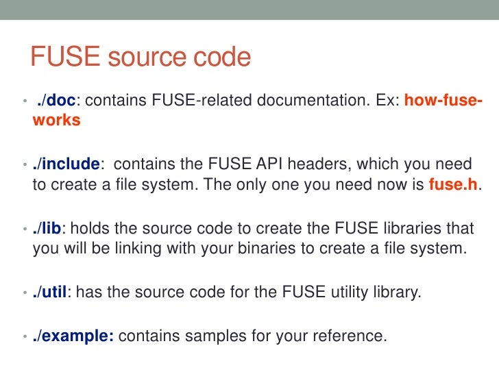 Fuse- Filesystem in User space