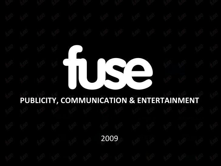 PUBLICITY, COMMUNICATION & ENTERTAINMENT 2009