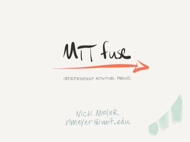 MIT fuse info session slides