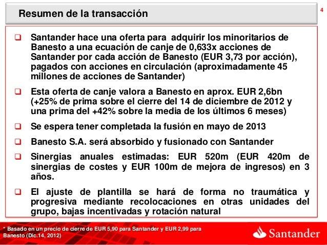 4     Resumen de la transacción         Santander hace una oferta para adquirir los minoritarios de          Banesto a un...