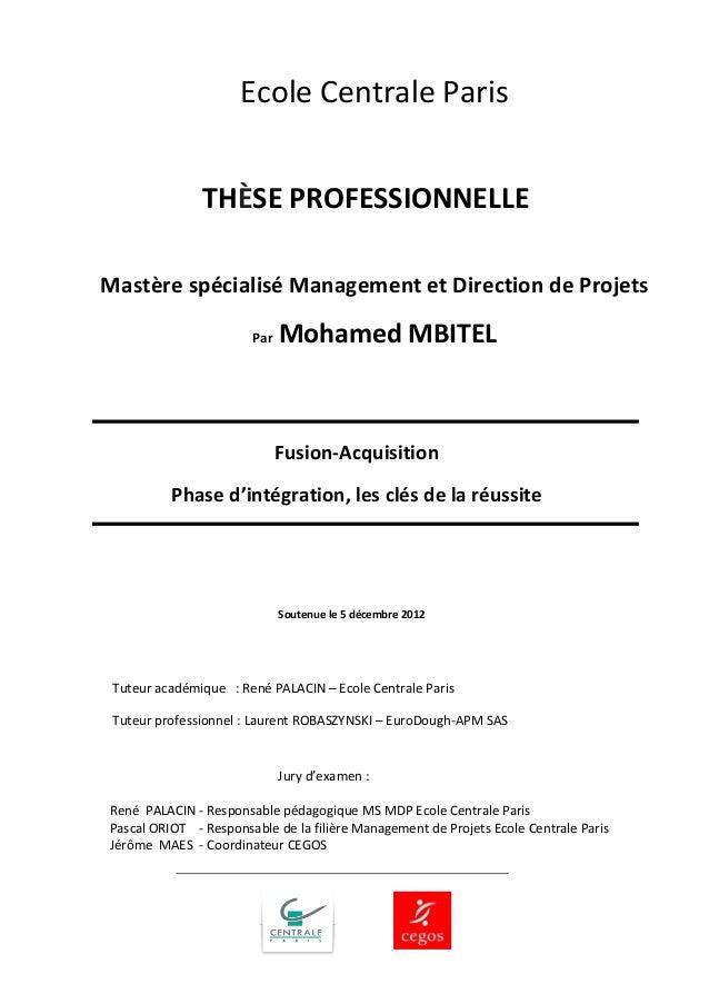 Soutenue le 5 décembre 2012  Jury d'examen :  René PALACIN - Responsable pédagogique MS MDP Ecole Centrale Paris  Pascal O...