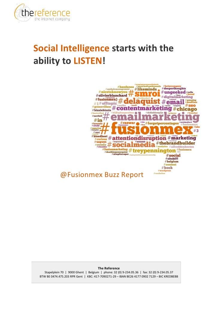 Social Intelligence starts with theability to LISTEN!              @Fusionmex Buzz Report                                 ...