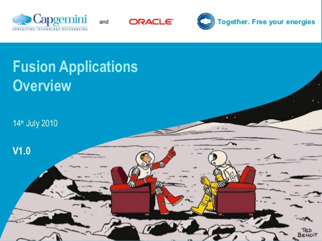 and Together. Free your energies Fusion Applications Overview 14th July 2010 V1.0