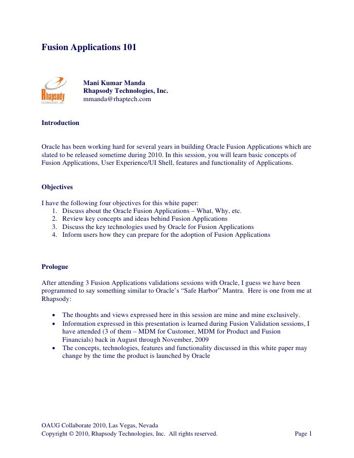 Fusion Applications 101                  Mani Kumar Manda                Rhapsody Technologies, Inc.                mmanda...