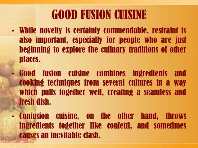 Fusion cuisine - The history of french cuisine ...