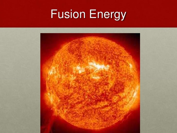 Fusion Energy<br />