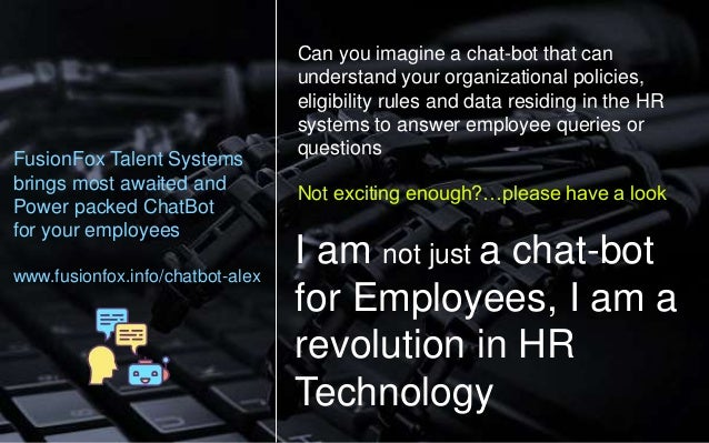 Can you imagine a chat-bot that can understand your organizational policies, eligibility rules and data residing in the HR...