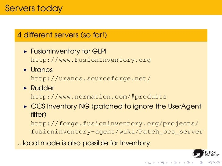 Servers today  4 different servers (so far!)      FusionInventory for GLPI      http://www.FusionInventory.org      Uranos...