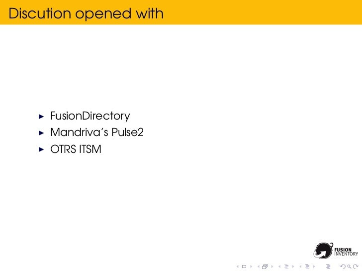 Discution opened with     FusionDirectory     Mandriva's Pulse2     OTRS ITSM