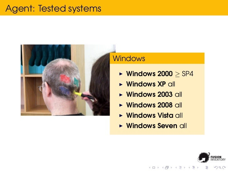 Agent: Tested systems                        Windows                          Windows 2000 ≥ SP4                          ...