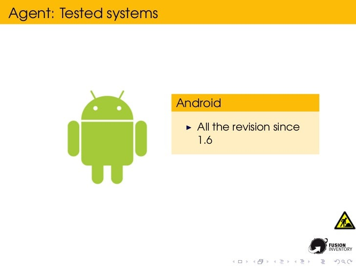 Agent: Tested systems                        Android                           All the revision since                     ...