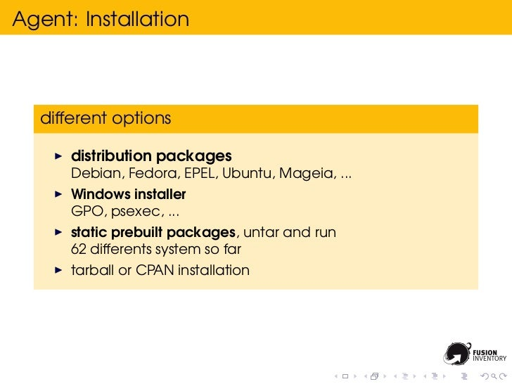 Agent: Installation  different options      distribution packages      Debian, Fedora, EPEL, Ubuntu, Mageia, ...      Wind...