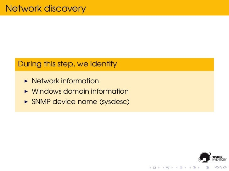 Network discovery  During this step, we identify      Network information      Windows domain information      SNMP device...