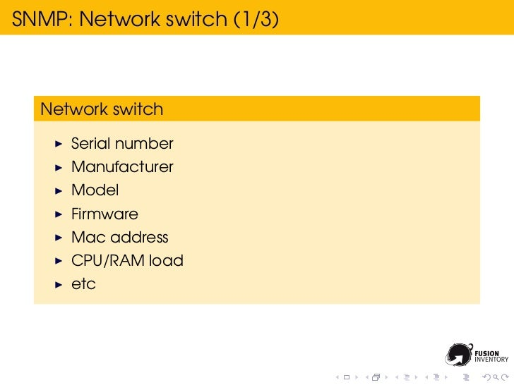 SNMP: Network switch (1/3)  Network switch     Serial number     Manufacturer     Model     Firmware     Mac address     C...