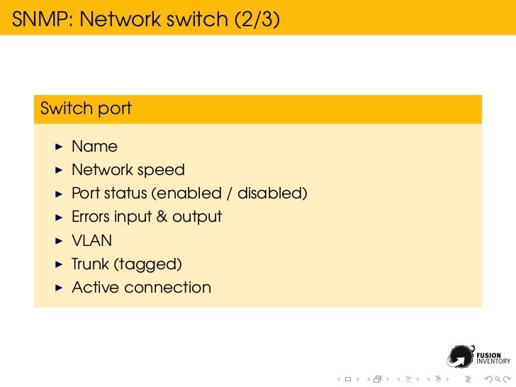 SNMP: Network switch (2/3)  Switch port     Name     Network speed     Port status (enabled / disabled)     Errors input &...
