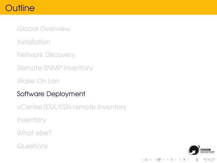 Outline  Global Overview  Installation  Network Discovery  Remote SNMP Inventory  Wake On Lan  Software Deployment  vCente...