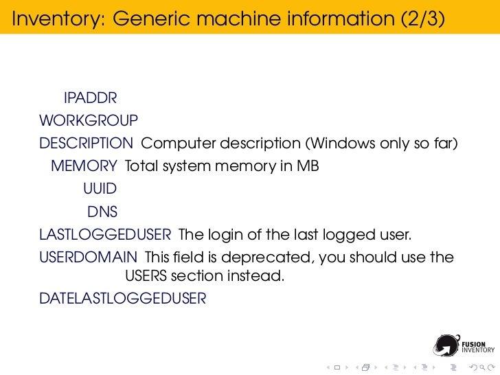 Inventory: Generic machine information (2/3)     IPADDR  WORKGROUP  DESCRIPTION Computer description (Windows only so far)...