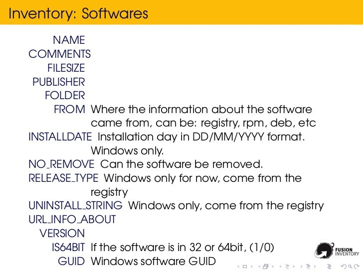 Inventory: Softwares        NAME  COMMENTS      FILESIZE   PUBLISHER     FOLDER        FROM Where the information about th...