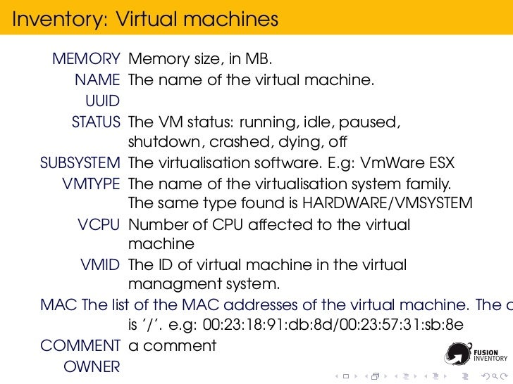 Inventory: Virtual machines   MEMORY Memory size, in MB.      NAME The name of the virtual machine.        UUID      STATU...