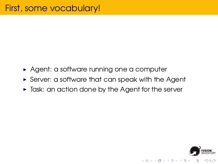 First, some vocabulary!      Agent: a software running one a computer      Server: a software that can speak with the Agen...