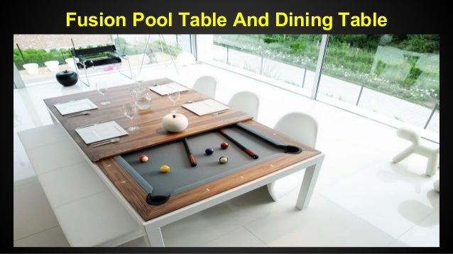 Fusion Pool Table And Dining Table : fusion pool table and dining table 1 638 from www.slideshare.net size 638 x 359 jpeg 68kB