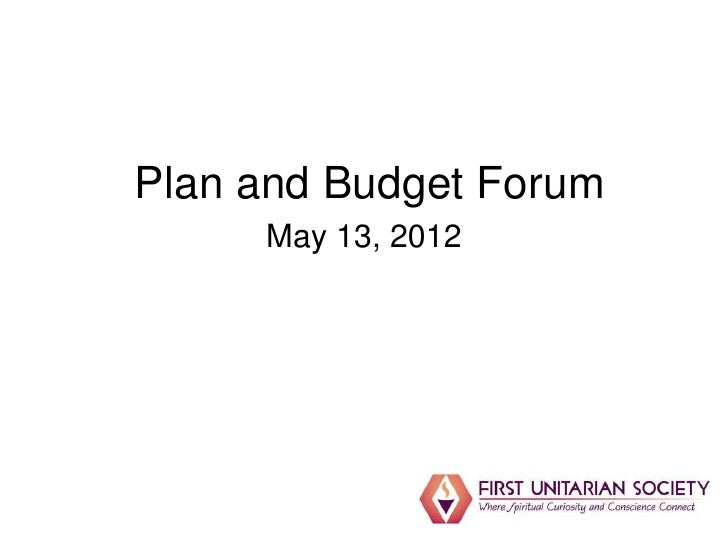 Plan and Budget Forum     May 13, 2012