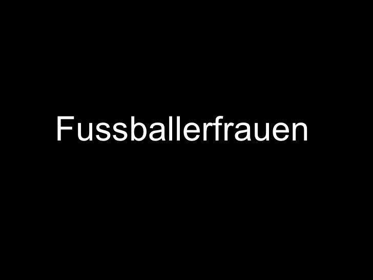 Fussballerfrauen