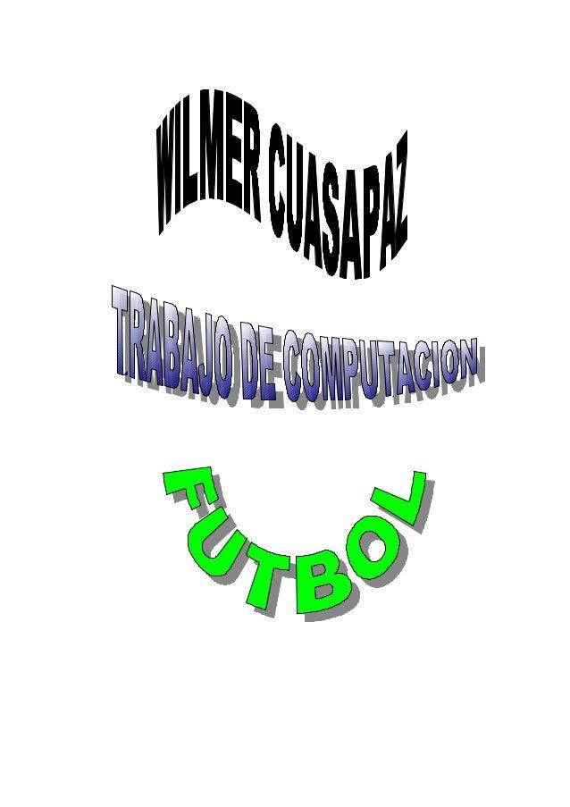FUTBOL                                   FUNDAMENTOS    •   » Los fundamentos técnicos    •   » 1. Controlar el balón    •...
