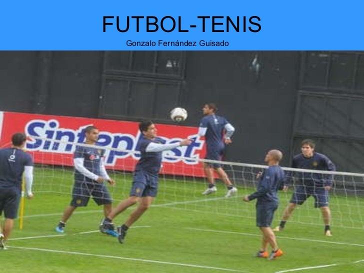 FUTBOL-TENIS Gonzalo Fernández Guisado