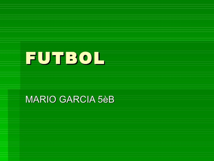 FUTBOL MARIO GARCIA 5èB
