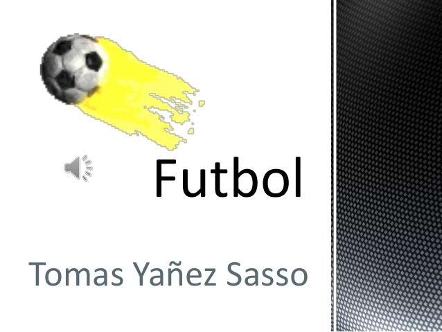 Tomas Yañez Sasso