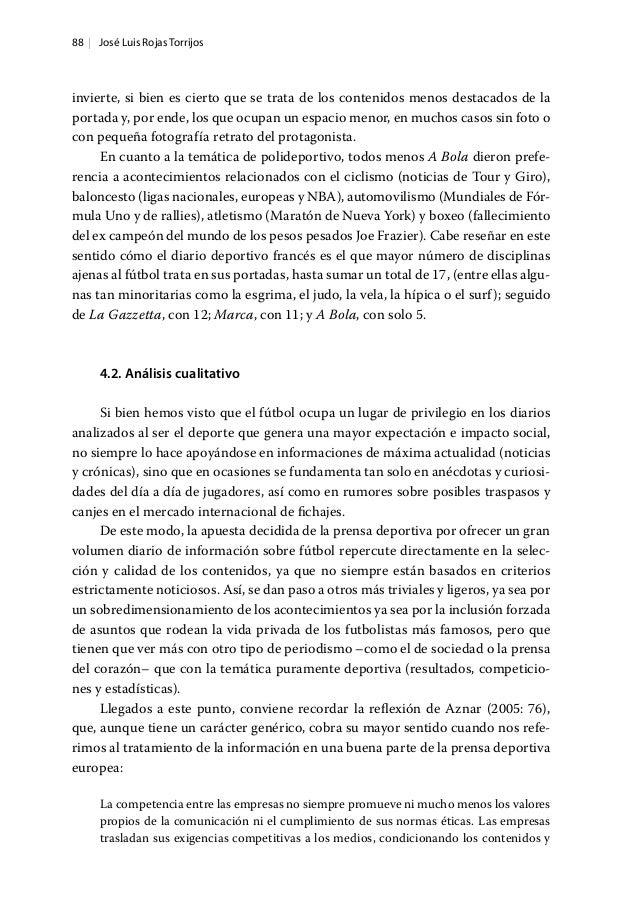 88   José Luis Rojas Torrijos invierte, si bien es cierto que se trata de los contenidos menos destacados de la portada y,...