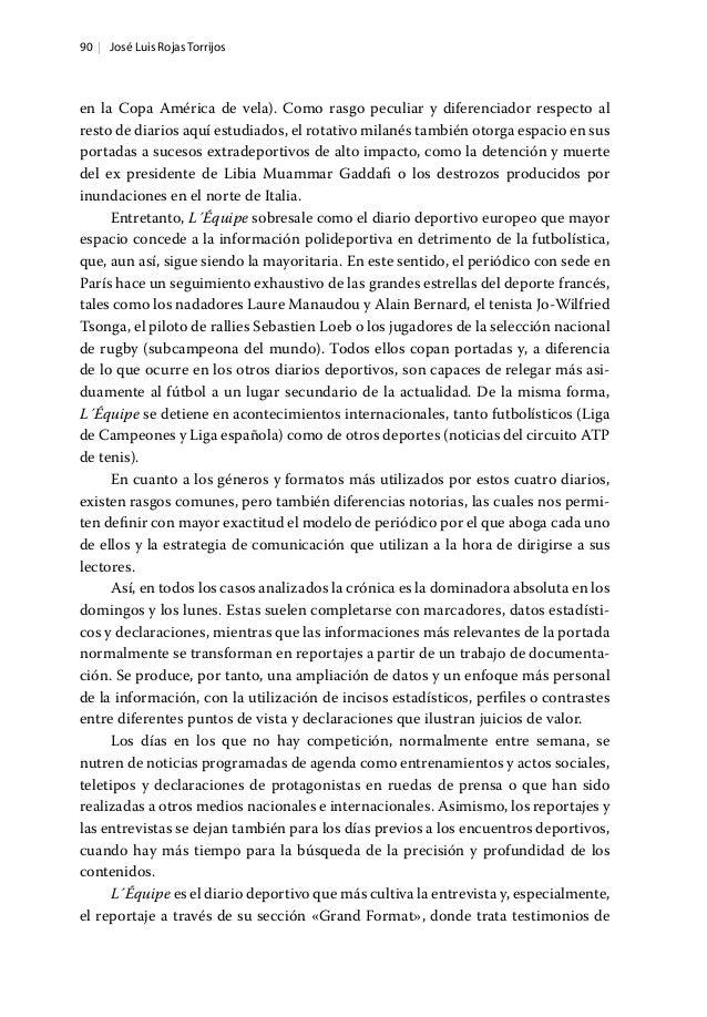 90   José Luis Rojas Torrijos en la Copa América de vela). Como rasgo peculiar y diferenciador respecto al resto de diario...